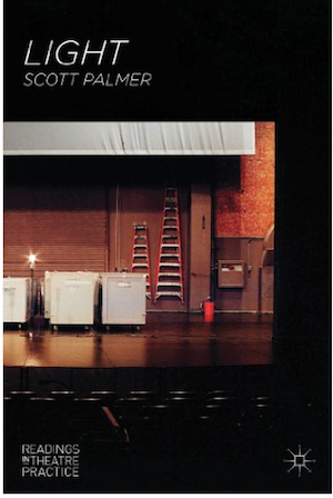 Book Review - Light: Readings In Theatre Practice by Scott Palmer